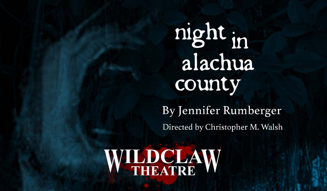 Up Next: NIGHT IN ALACHUA COUNTY